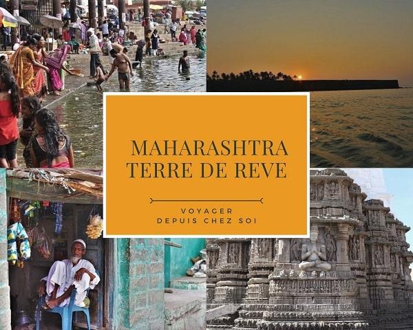 Le Maharashtra terre de rêve