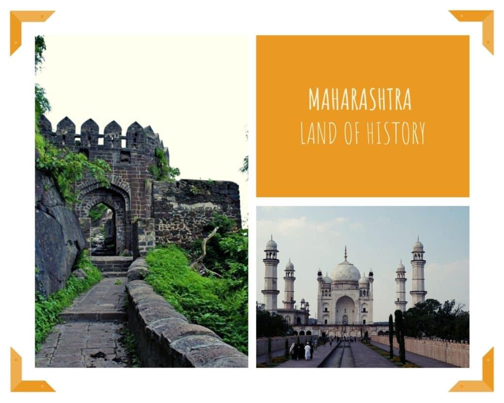 Land of history, Maharashtra, travel from home